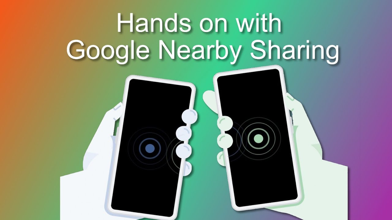 Videón a Nearby Sharing, az Android AirDropja